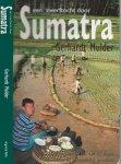 Mulder, Gerhardt met illustraties van Otar Megrilidze. - Een Zwerftocht Door SumatraEen rugzakavontuur van 27 dagen met evenzovele Indonesische gerechten.
