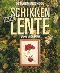 Leemans, Toon - DE BLOEMENSCHOOL - SCHIKKEN IN DE LENTE
