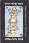 Roeck, Bruno-Paul de - Recepten  om in de puree te raken / doe-het-zelf therapie (een boek voor zelfhulp om je eigen angst, hyperventilatie en andere zwarigheden te bestrijden)