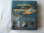 Diverse auteurs. - het complete boek voor sportvissers