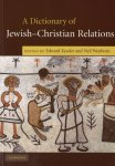 Kessler, Edward - A Dictionary Of Jewish-Christian Relations