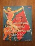Fo, Dario - De ontdekking van Amerika door Johan Padan