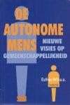 Wit, Esther, Ineke de Vries, Rob Buitenweg, Rein Zunderdorp en Paulien Boogaard (redactie) - De autonome mens / nieuwe visies op gemeenschappelijkheid