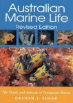 "Edgar, Graham J. - Australian Marine Life: The Pants and Animals of Temperate Waters ""Revised  Edition"""