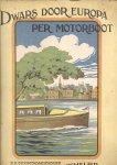 Auteur (onbekend) - Dwars door Europa per motorboot