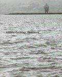 Gormley, Antony - Antony Gormley. Exposure