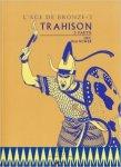 Eric Shanower - L'âge de bronze - Première partie Tome 3 : Trahison