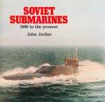 Jordan, John. - Soviet submarines. 1945 to the present.