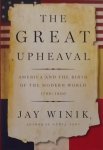 Winik, Jay. - The Great Upheaval / America and the Birth of the Modern World, 1788-1800