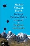 Llosa, Mario Vargas - Wie heeft Palomino Molero vermoord? & De geesten van de Andes