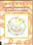 Groeneveld-Lambeek, Marjan - Mandala / de gouden spiegel en haar helende werking