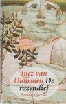 DULLEMEN, Inez van - De rozendief.