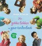 Baseler, Marja - Het gekke bekken en gave tandenboek / alles wat je weten wilt over een gezond gebit