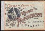 Goeverneur, J.J.A. (berijmd voor de nederlandsche jeugd) - Reizen en avonturen van Mijnheer Prikkebeen (Een wonderbaarlijke en kluchtige historie)
