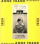 Anne Frank Stichting - Anne Frank in the world - De wereld van Anne Frank 1929-1945