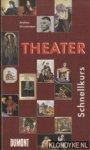 Gronemeyer, Andrea - Theater Schnellkurs