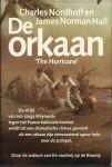 Nordhoff, Charles & James Norman Hall (auteurs van De muiterij op de Bounty) - DE ORKAAN (The Hurricane)