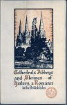 Walton W.H. - Cathedrals, Abbeys and Shrines of History and Romance in the British Isles