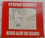 Verwey, Stefan - Niks aan de hand