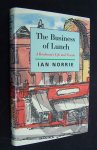 Norrie, Ian - The Business Of Lunch - A Bookman´s Life And Travels