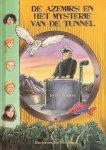 Dormael, Jo van - DE AZEMIRS EN HET MYSTERIE VAN DE TUNNEL