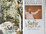 Bhagwan Shree Rajneesh (Osho) - SUFIS THE PEOPLE OF THE PATH; talks on sufism. Volume 1 & 2 COMPLETE