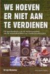 Westerloo, Ed van - We hoeven er niet aan te verdienen. De geschiedenis van de miljoenendans om de uitzendrechten van voetbalwedstrijden.