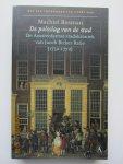 Bosman, Machiel  (voorwoord Geert Max) - De polsslag van de stad. De Amsterdamse stadskroniek van Jacob Bicker Raije (1732-1772)