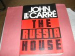 LE  CARRÉ,  JOHN - THE  RUSSIA  HOUSE