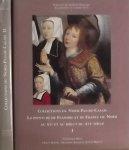 Heck, Christian. / Boedec, Herve. / Bollut, Adams en Astrid. - Collections Du Nord-Pad-De-Calais: La Peinture De Flandre Et De France Du Nord Au Xve Et Au Debut Du Xvie Siecle