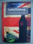 Cappelle, Dempsey - London2Edinburgh / Een avontuurlijke reis doorheen de UK