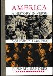 Sanders, Edward - America. A History in Verse Volume 2 1940-1961