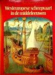 Asaert, Dr.G. - Westeuropese scheepvaart in de middeleeuwen