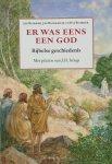 Blokker, J. - Er was eens een God / de bijbelse geschiedenis