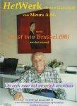 Meurs A.M. - Gust van Brussel(90) aan het woord HetWerk65 Meurs A.M.