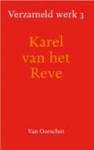 Reve, Karel van het - Verzameld werk 3