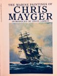 Larkin, David. (Intr.) - The marine paintings of Chris Mayger.