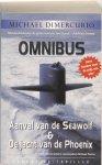 Michael Dimercurio - Aanval van de Seawolf & De jacht van de Phoenix omnibus