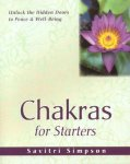 Savitri Simpson - Chakras for Starters Unlock the Hidden Doors to Peace & Well-Being