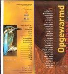 Roos, Rolf  en Saskia Woudenberg . met Jan Verhagen  Geen DVD - Opgewarmd Nederland    klimaatverandering, natuur, water en landbouw, effecten, aanpak
