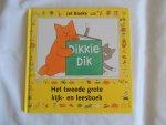 Jet Boeke - Dikkie Dik. Het tweede grote kijk- en leesboek