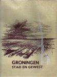 Boerma, A. - GRONINGEN STAD EN GEWEST. Met 60 tekeningen van Jan Dekkers