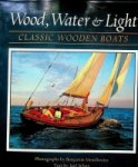 White, J - Wood, Water & Light Classic Wooden Boats