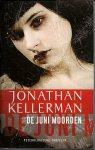 Kellerman, Jonathan - De junimoorden - psychologische thriller