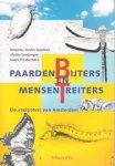 Melchers, M. / Soesbergen, M. / Timmermans, G. - Paardenbijters en mensentreiters. De veelpoters van Amsterdam