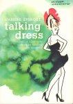 Eyskoot, Marieke - Talking Dress (Vertelt je alles over eerlijke kleding en lifestyle), met shopgids en doe-het-zelf-tips, 224 pag. paperback, gave staat