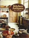 NORWAK, MARY - Kitchen Antiques
