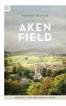 Blythe, Ronald - Akenfield / portret van een Engels dorp