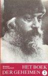 Bhagwan Shree Rajneesh (Osho) - Het boek der geheimen, deel 2; toespraken over de Vigyana Bhairava Tantra