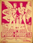 Feitsma, Jac.: - Opmars der gymnasten. Officiële bondsmars van het Nederlands Gymnastiekverbond